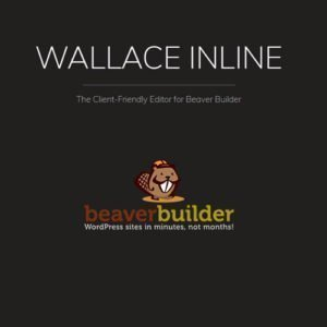 Sale! Buy Discount Wallace Inline – Front-end Content Editor for Beaver Builder - Cheap Discount Price