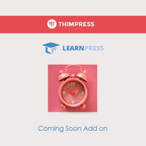Sale! Buy Discount LearnPress – Coming Soon Courses - Cheap Discount Price