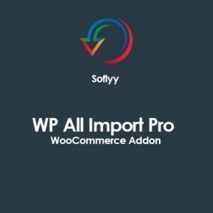 Sale! Buy Discount Soflyy WP All Import Pro WooCommerce Addon - Cheap Discount Price
