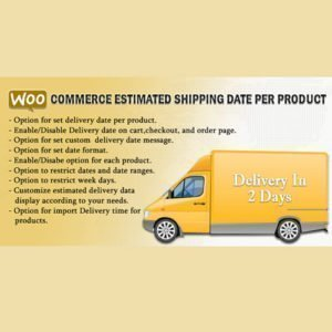 Sale! Buy Discount WooCommerce Estimated Shipping Date Per Product - Cheap Discount Price